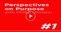 Perspectives on Purpose with Phillip Ullmann logo