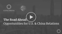 The Road Ahead: Opportunities for U.S. & China Relations logo