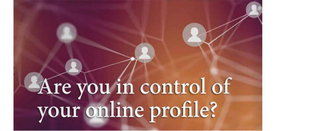 Andrew Wessels | Are you in control of your online profile?